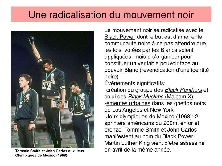 Une radicalisation du mouvement noir