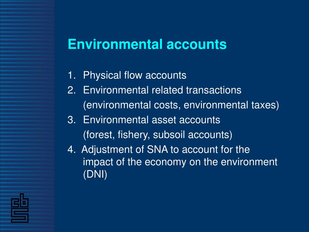Environmental accounts