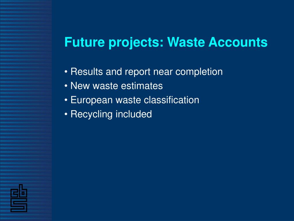 Future projects: Waste Accounts