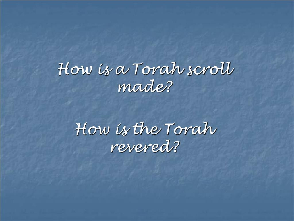 How is a Torah scroll made?