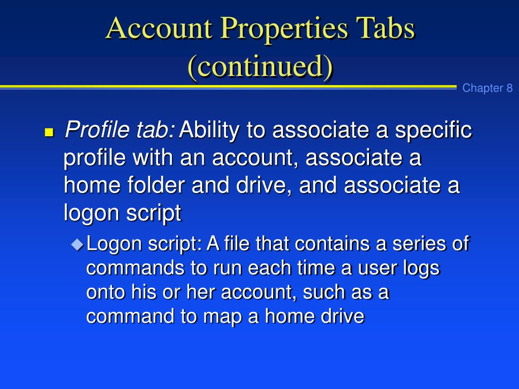 Account Properties Tabs (continued)