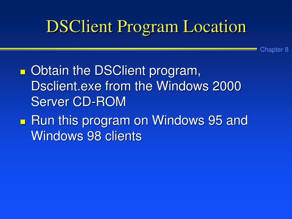 DSClient Program Location