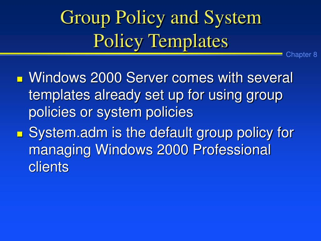 Group Policy and System
