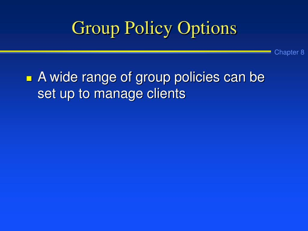 Group Policy Options