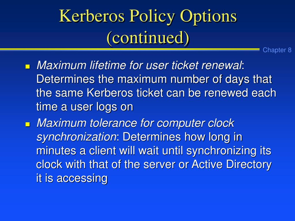 Kerberos Policy Options (continued)