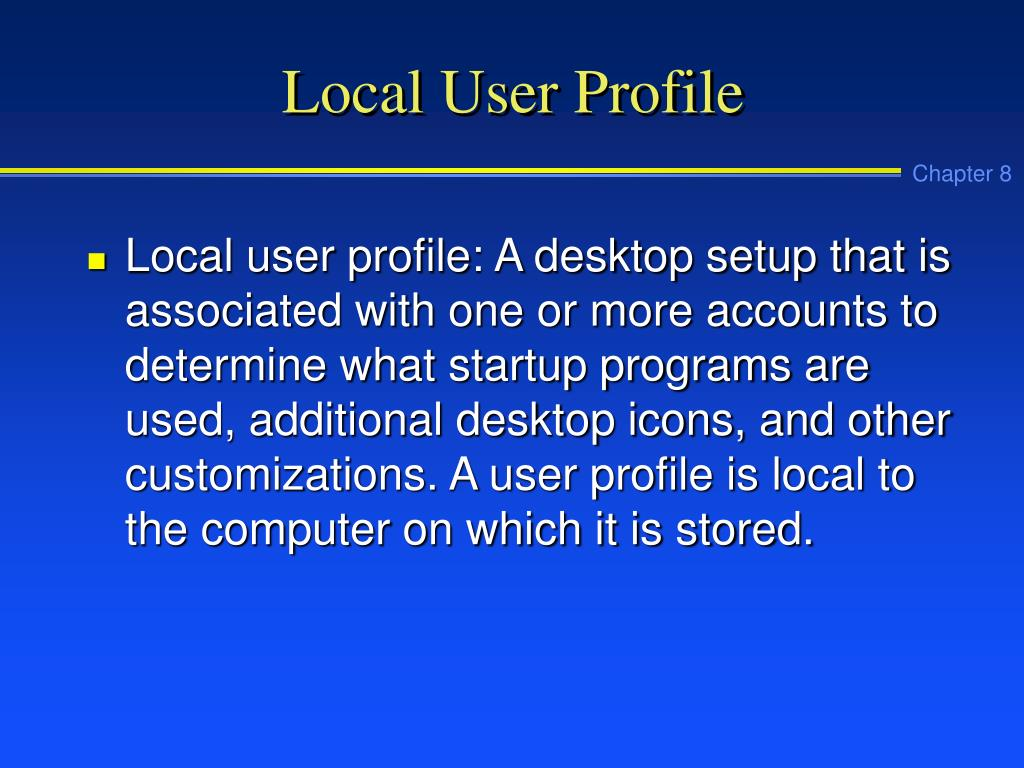 Local User Profile