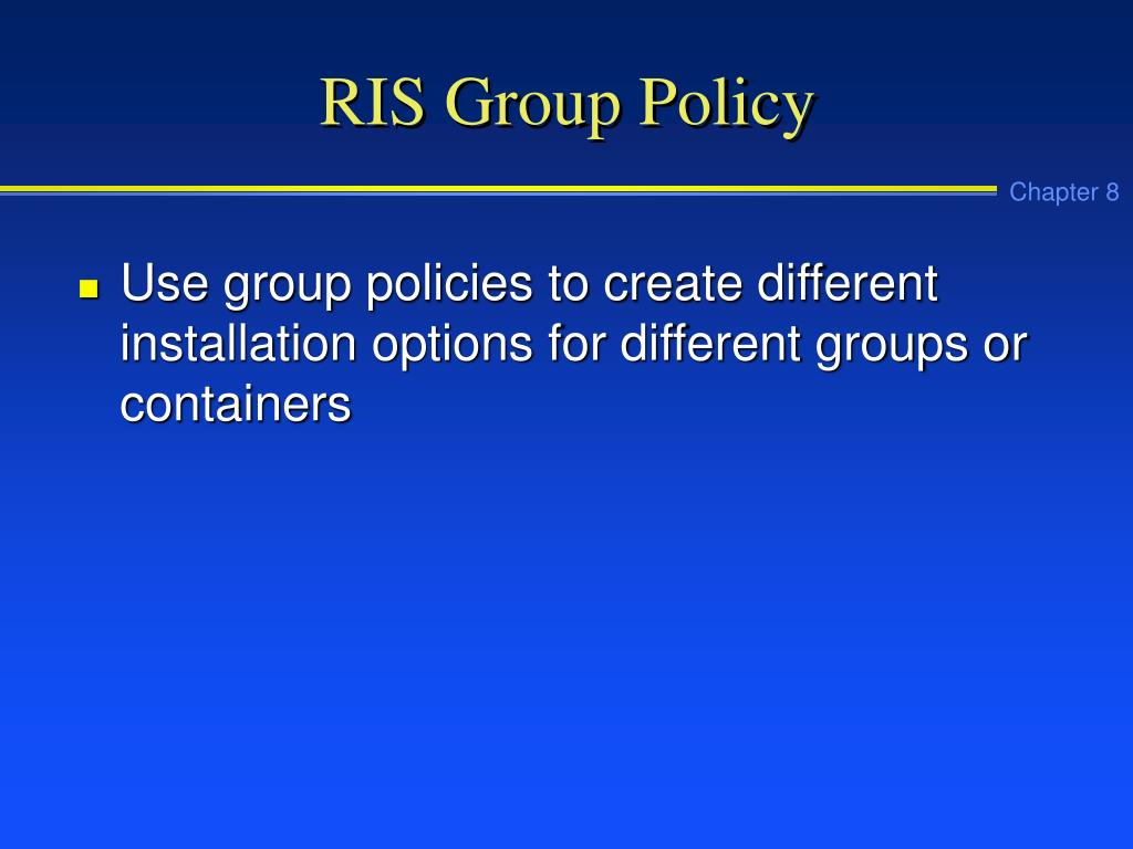 RIS Group Policy
