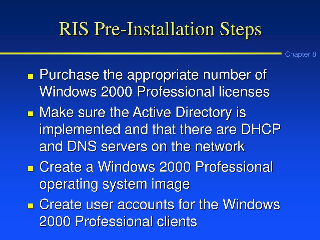 RIS Pre-Installation Steps