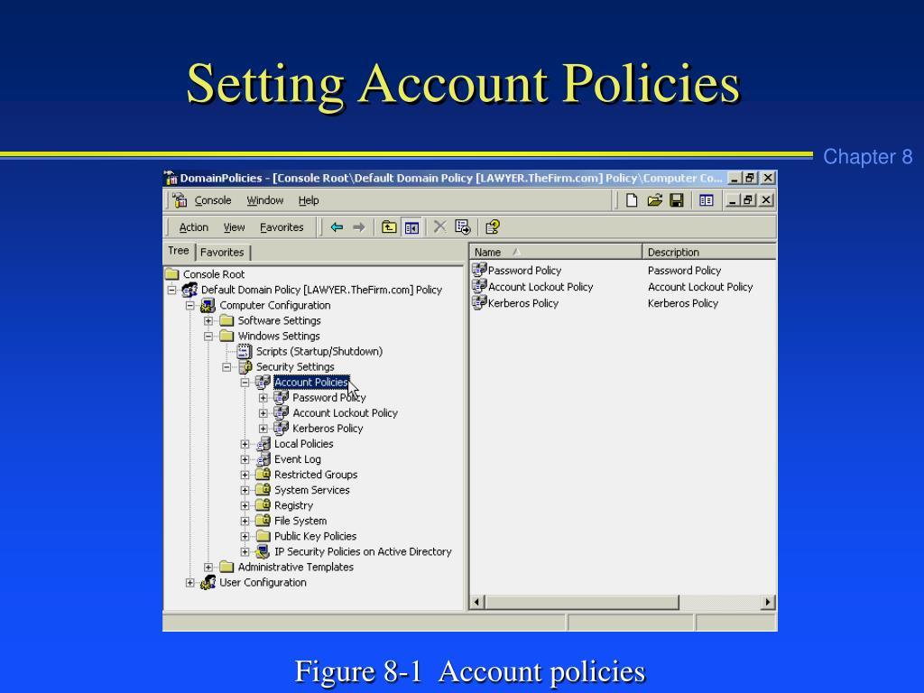 Setting Account Policies