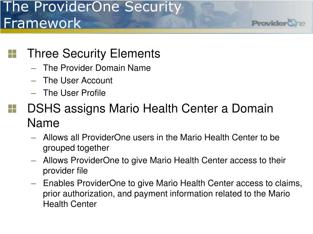 The ProviderOne Security Framework