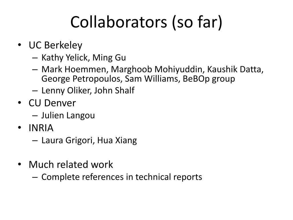 Collaborators (so far)