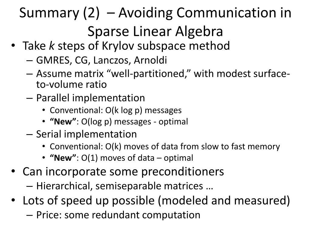Summary (2)  – Avoiding Communication in Sparse Linear Algebra