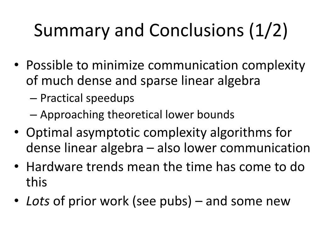 Summary and Conclusions (1/2)