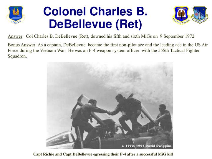 Colonel Charles B. DeBellevue (Ret)