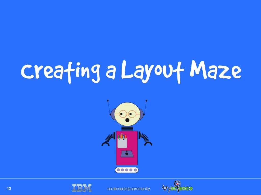 Creating a Layout Maze