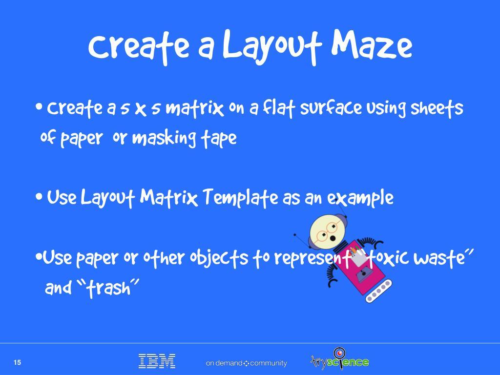 Create a Layout Maze