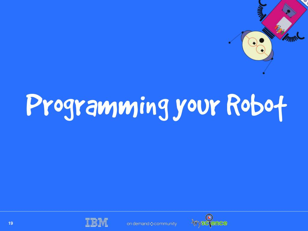 Programming your Robot
