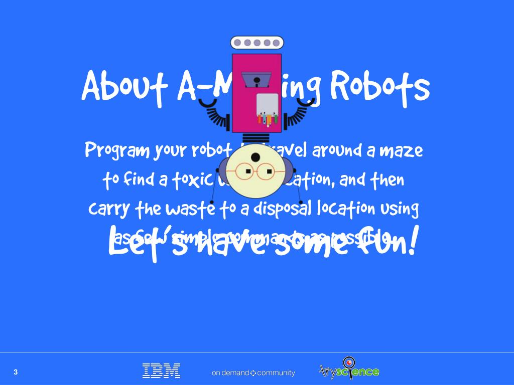 About A-Mazing Robots