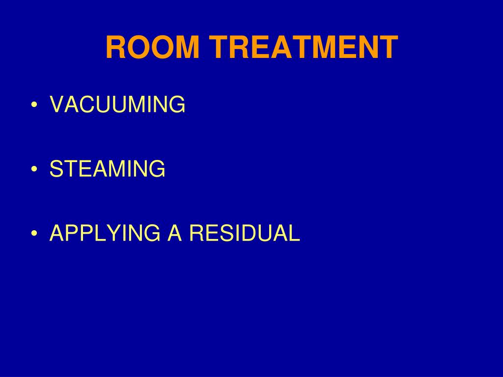 ROOM TREATMENT