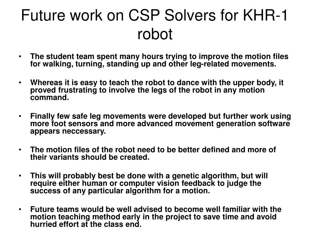 Future work on CSP Solvers for KHR-1 robot