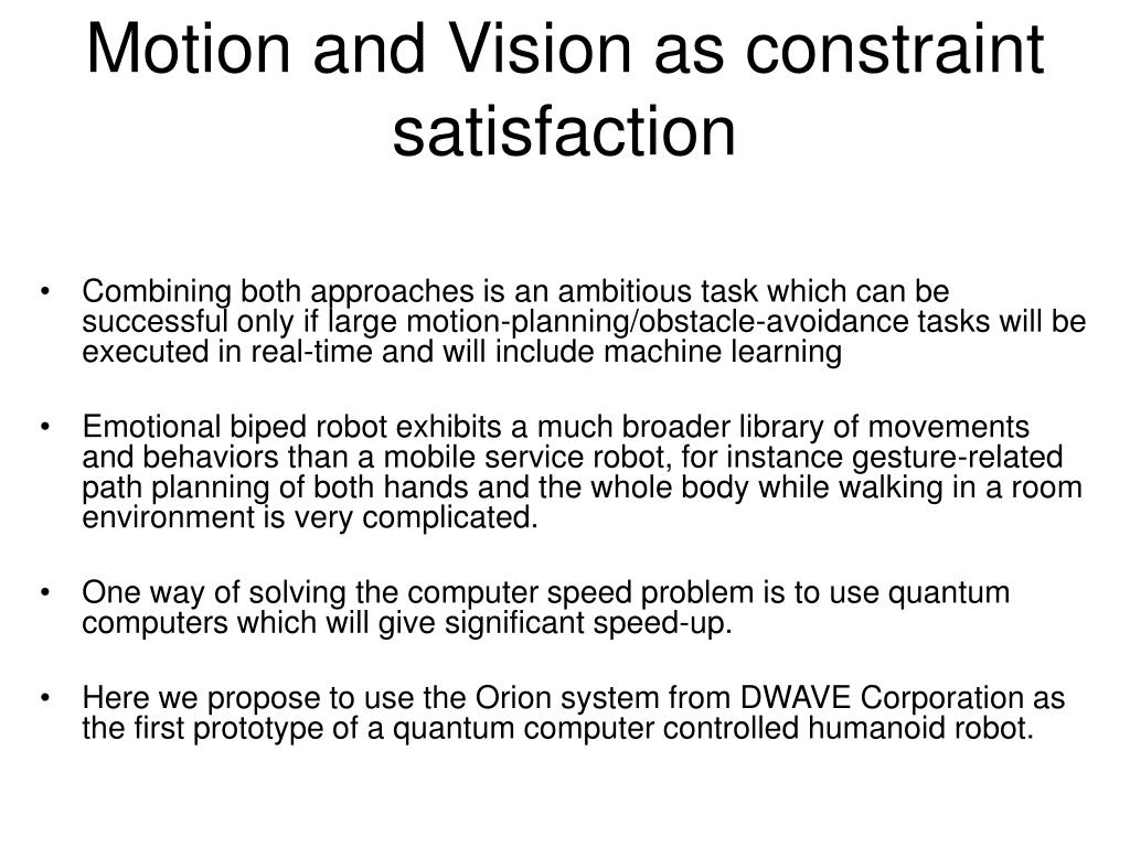 Motion and Vision as constraint satisfaction