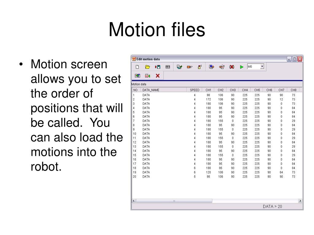 Motion files