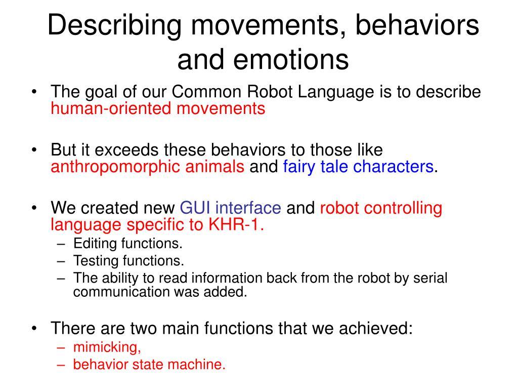 Describing movements, behaviors and emotions