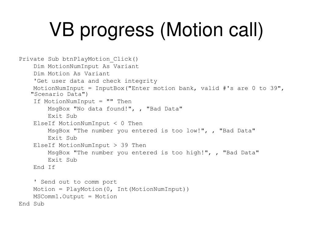 VB progress (Motion call)