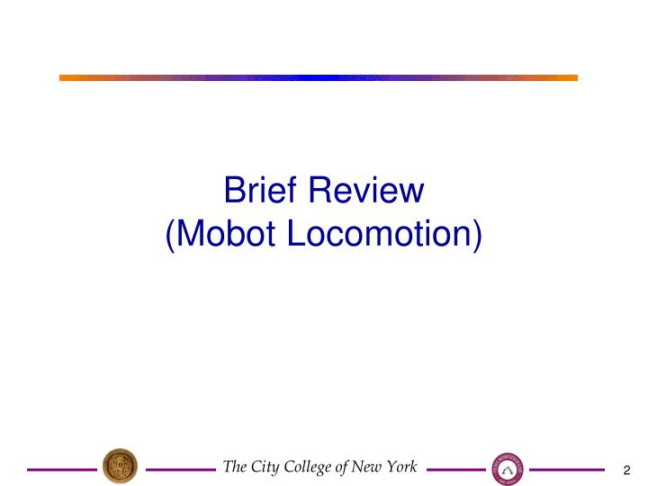 Brief review mobot locomotion