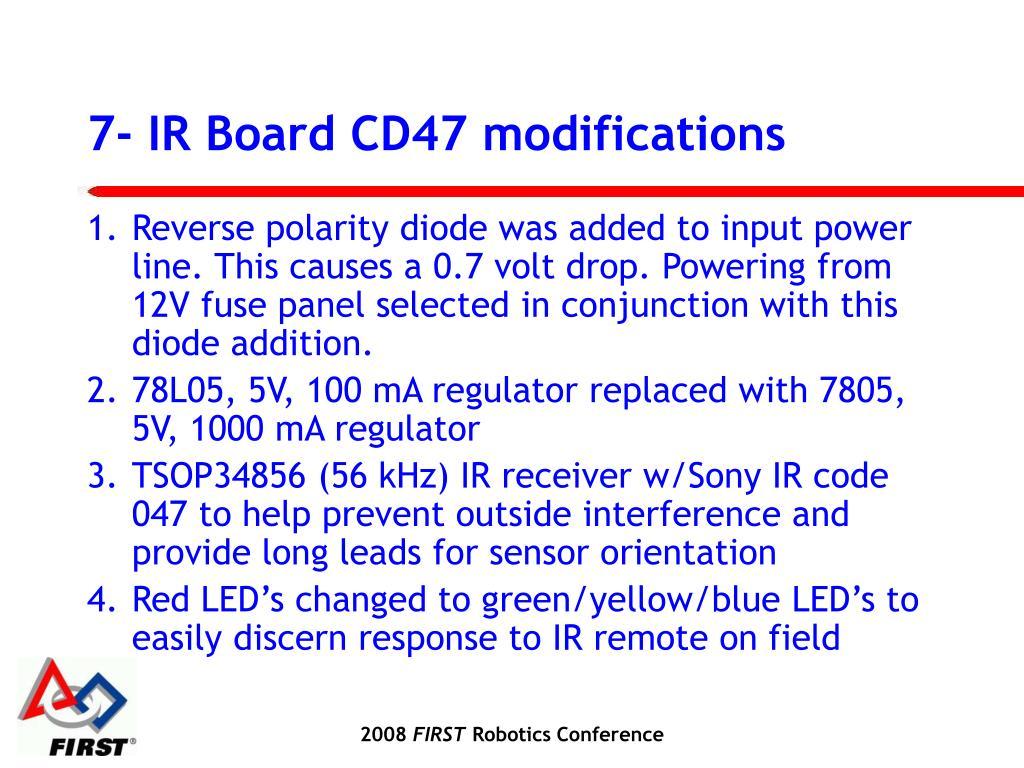 7- IR Board CD47 modifications