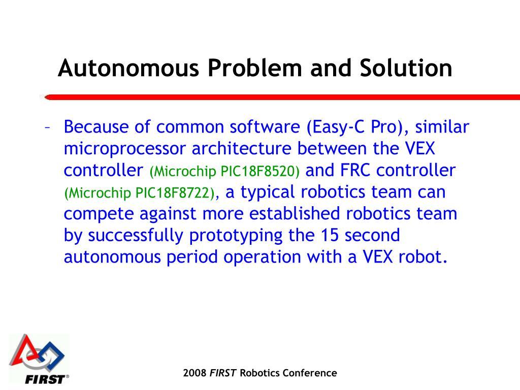 Autonomous Problem and Solution
