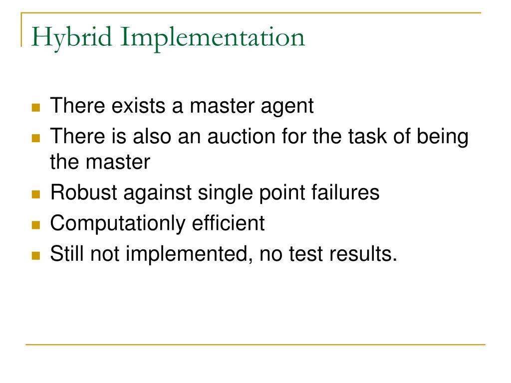 Hybrid Implementation