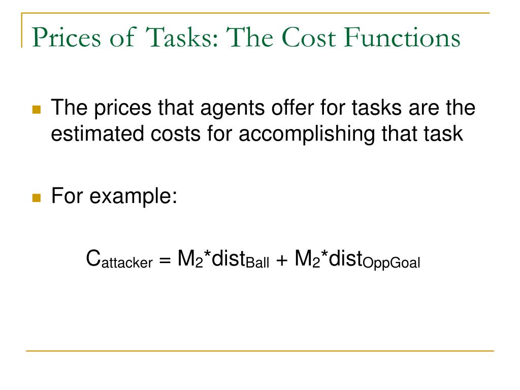 Prices of Tasks: The Cost Functions
