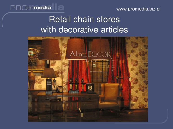 Retail chain stores