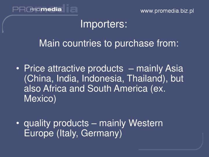 Importers: