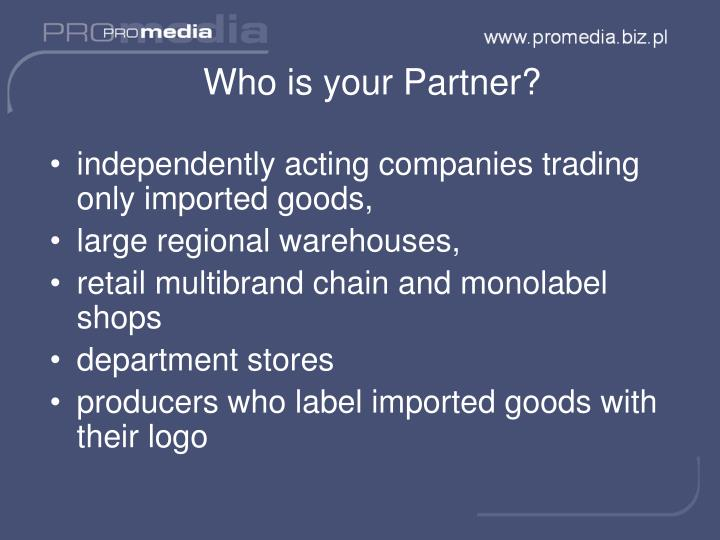 Who is your Partner?