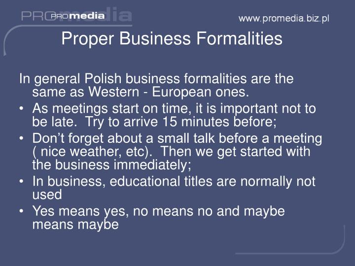 Proper Business Formalities