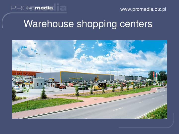Warehouse shopping centers