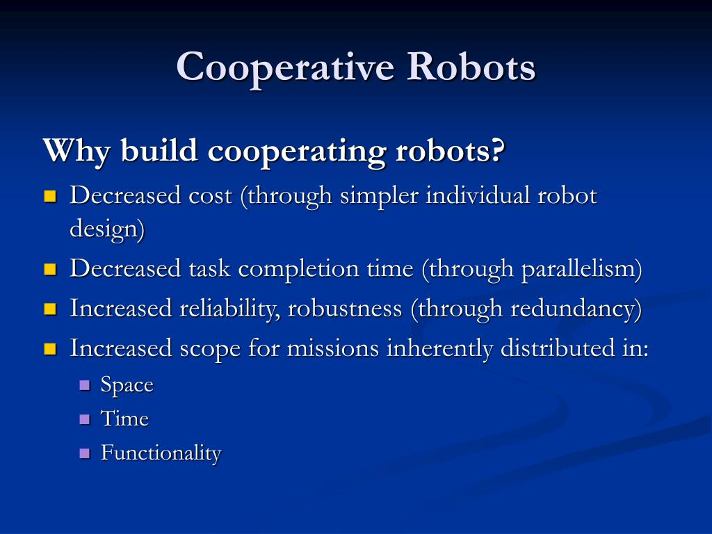 Cooperative Robots