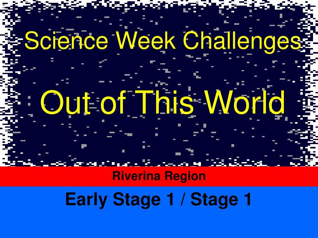 Science Week Challenges