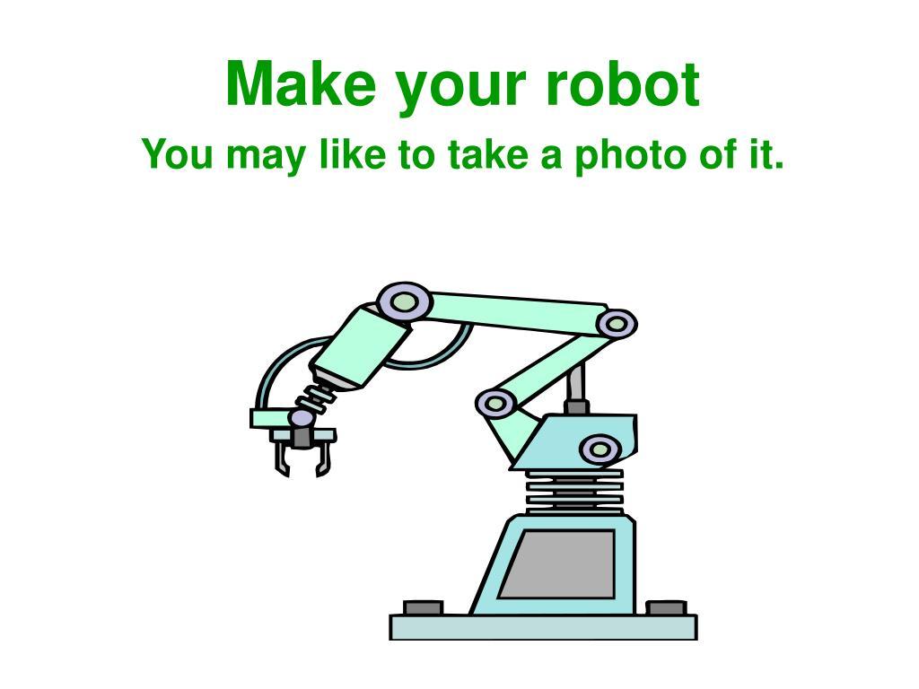Make your robot