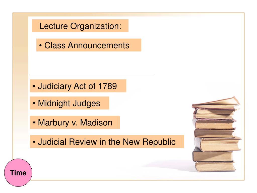 Lecture Organization: