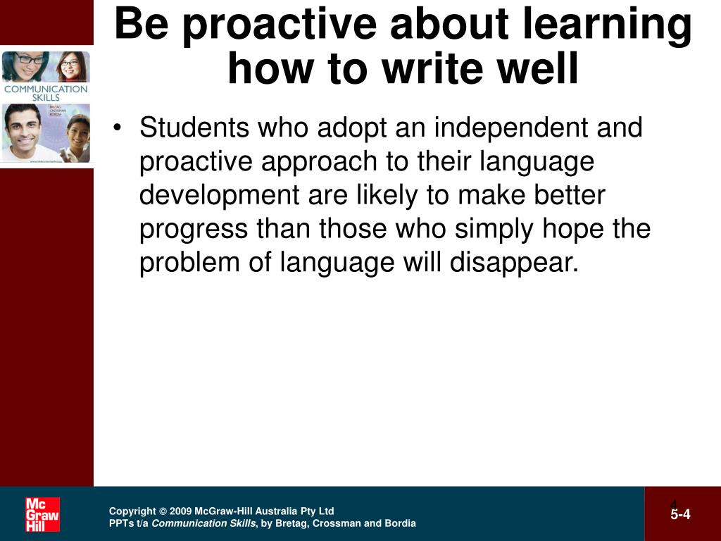 Be proactive about learning how to write well