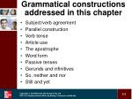 grammatical constructions addressed in this chapter