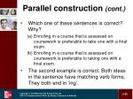 parallel construction cont