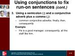 using conjunctions to fix run on sentences cont16