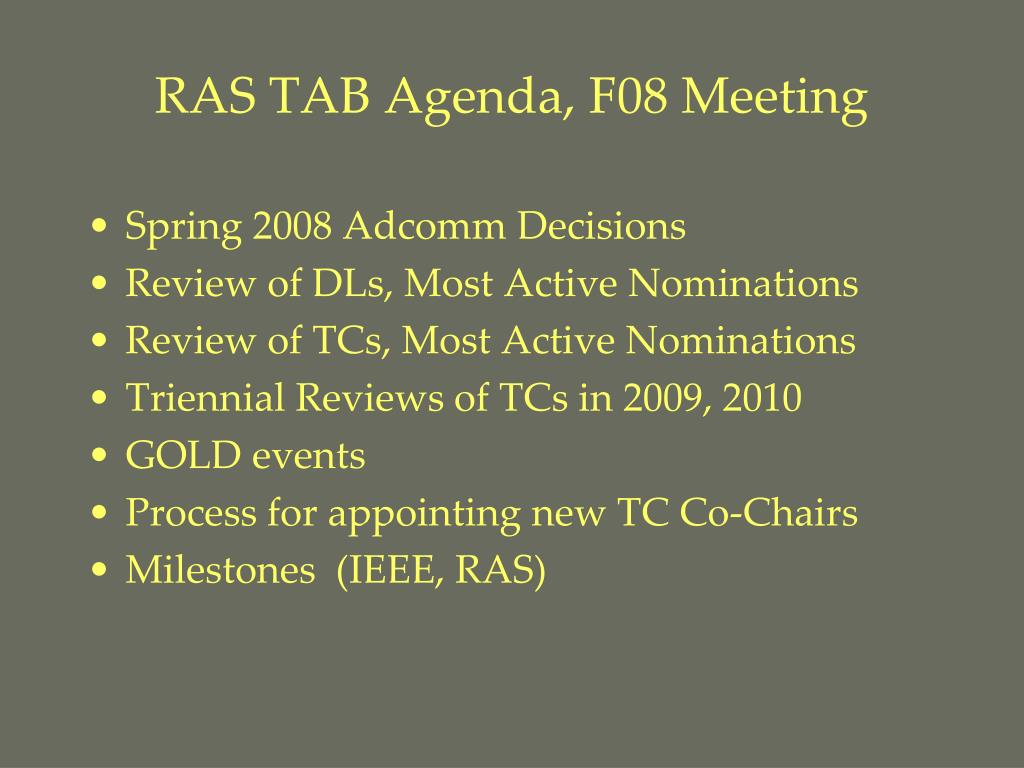 RAS TAB Agenda, F08 Meeting