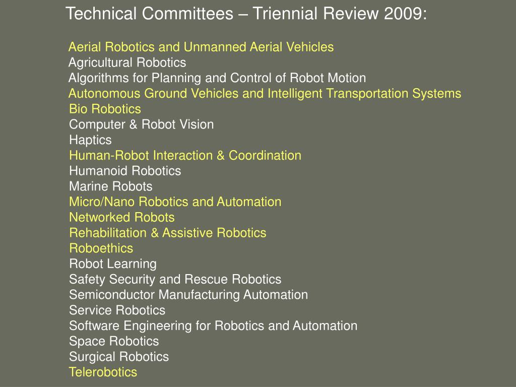 Technical Committees – Triennial Review 2009: