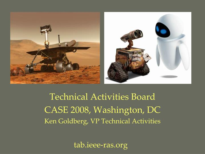 Technical activities board case 2008 washington dc ken goldberg vp technical activities