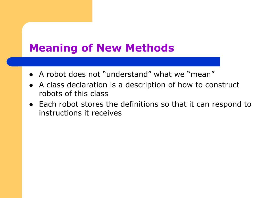 Meaning of New Methods